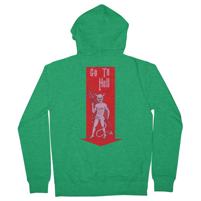 Go To Hell Men's Zip-Up Hoody by Mike Diana T-Shirts Mugs and More!