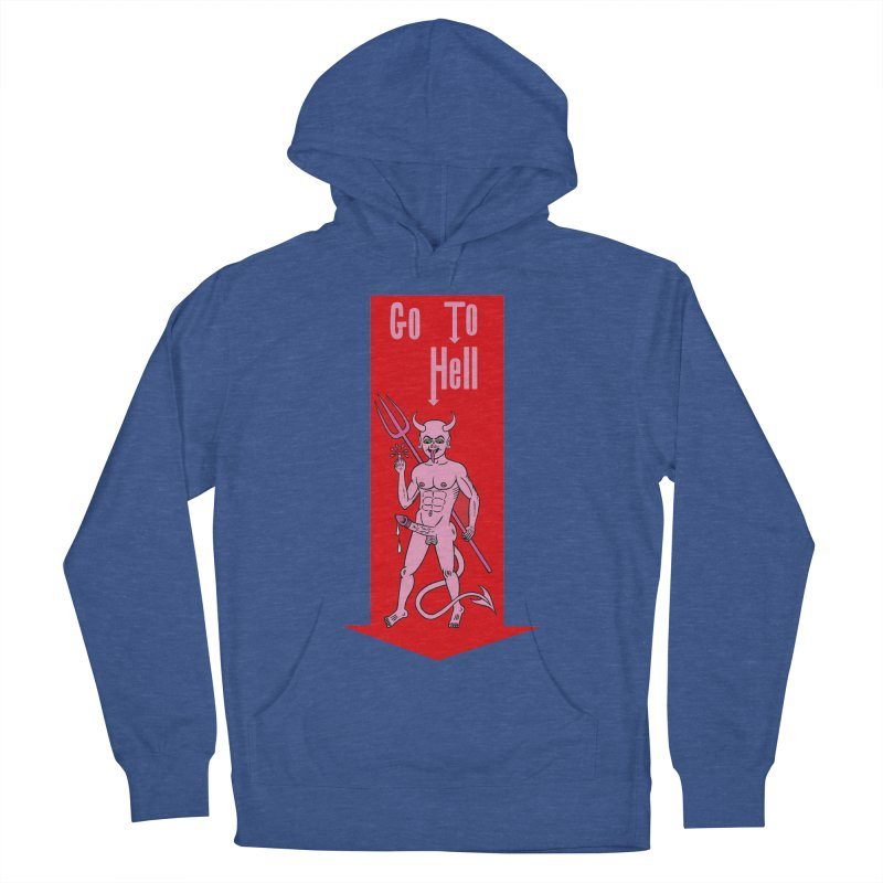 Go To Hell Men's Pullover Hoody by Mike Diana T-Shirts! Horrible Ugly Heads Limited E
