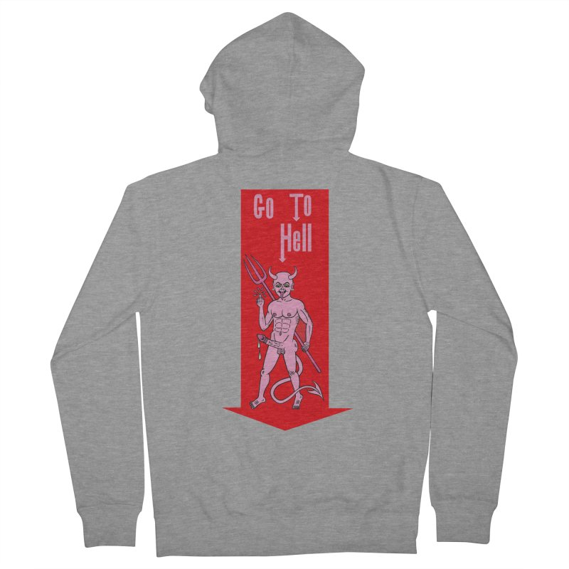 Go To Hell Men's Zip-Up Hoody by Mike Diana T-Shirts! Horrible Ugly Heads Limited E