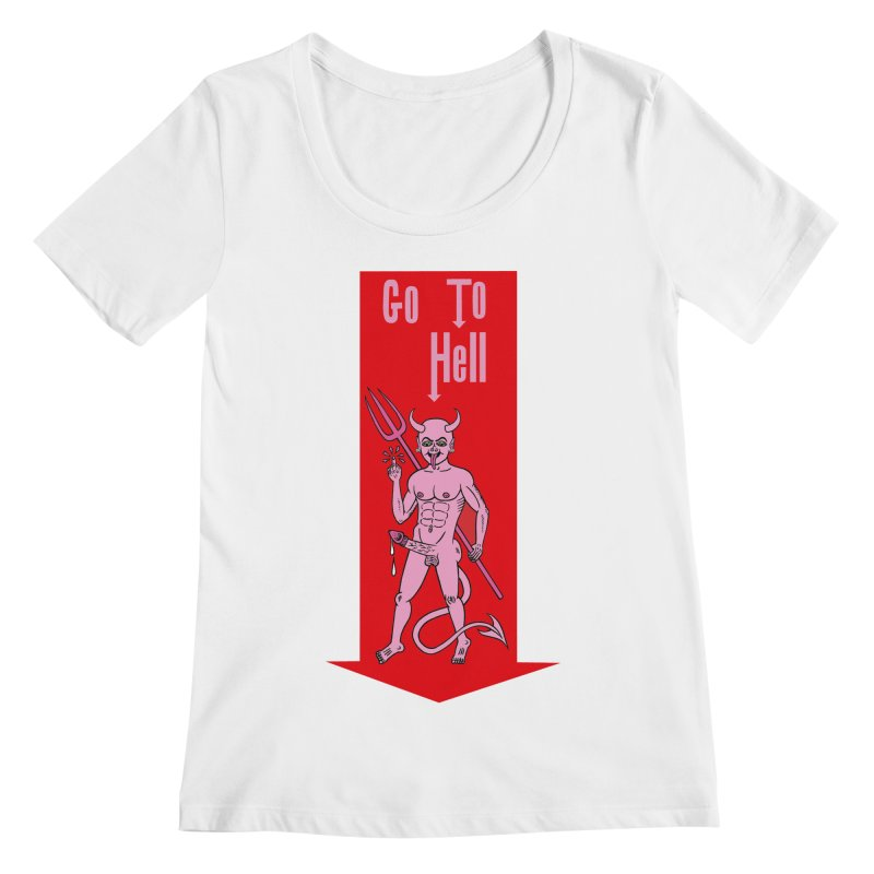 Go To Hell Women's Scoopneck by Mike Diana T-Shirts! Horrible Ugly Heads Limited E