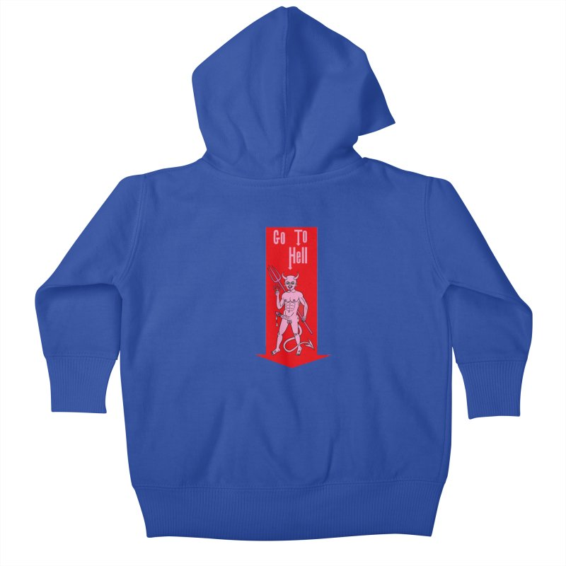 Go To Hell Kids Baby Zip-Up Hoody by Mike Diana T-Shirts! Horrible Ugly Heads Limited E