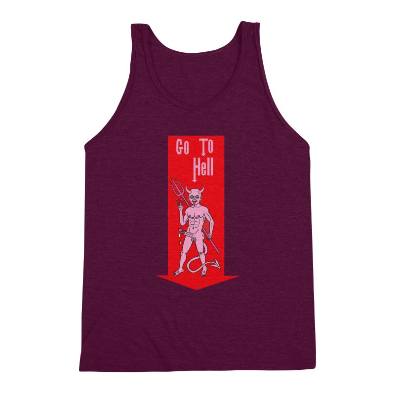 Go To Hell Men's Triblend Tank by Mike Diana T-Shirts! Horrible Ugly Heads Limited E