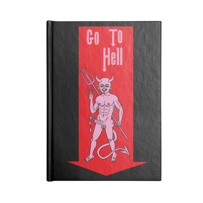Go To Hell Accessories Notebook by Mike Diana T-Shirts Mugs and More!