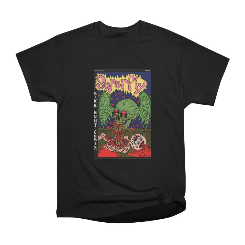 SUPERFLY Women's Heavyweight Unisex T-Shirt by Mike Diana T-Shirts! Horrible Ugly Heads Limited E