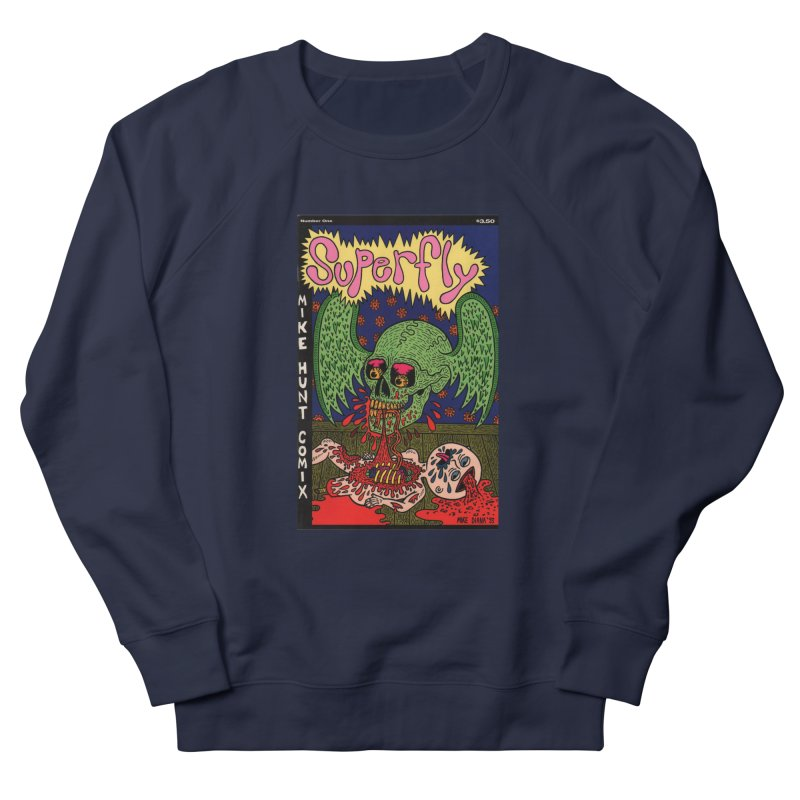 SUPERFLY Women's French Terry Sweatshirt by Mike Diana T-Shirts! Horrible Ugly Heads Limited E