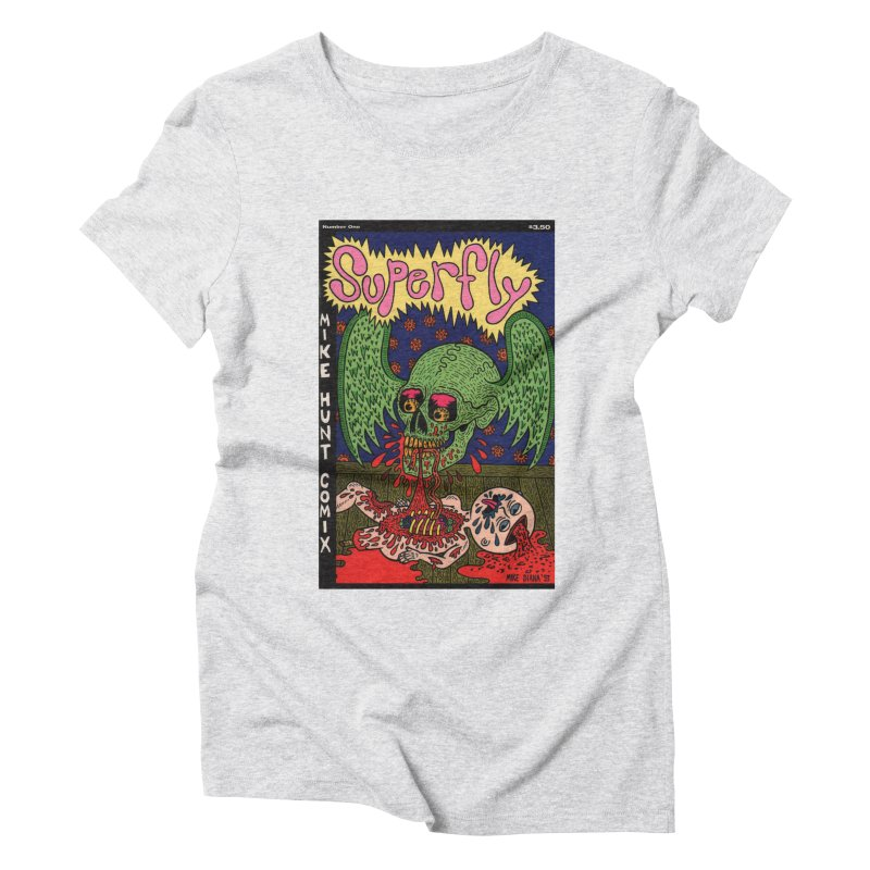 SUPERFLY Women's Triblend T-Shirt by Mike Diana T-Shirts! Horrible Ugly Heads Limited E