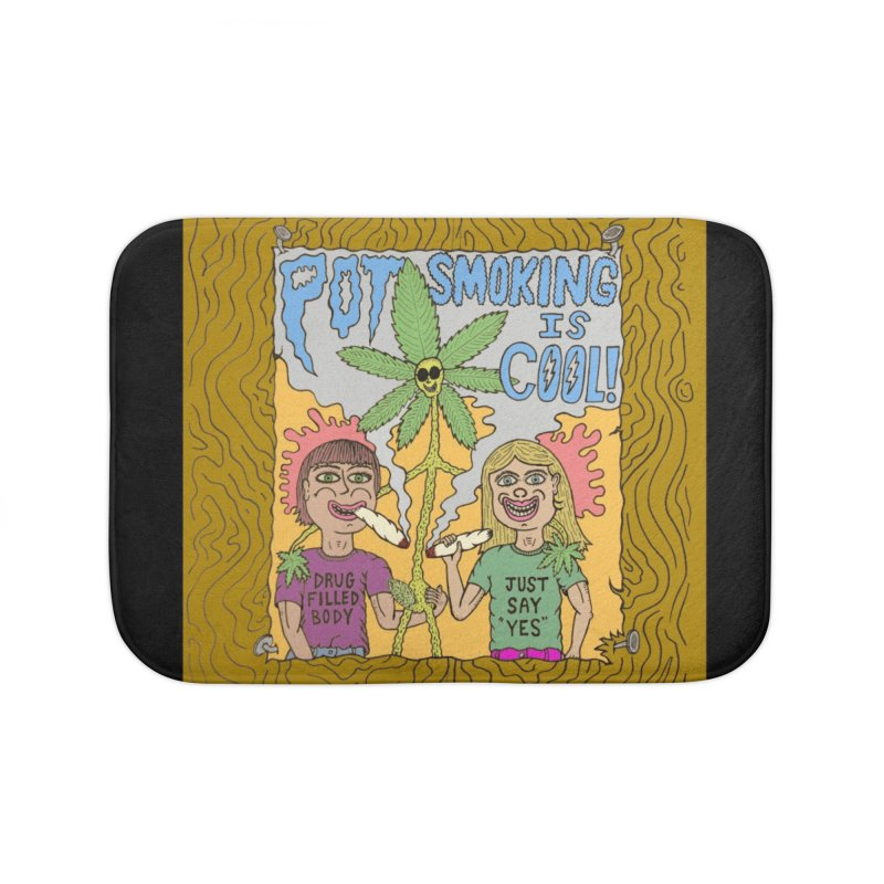 Pot Smoking Is Cool by Mike Diana Home Bath Mat by Mike Diana T-Shirts Mugs and More!
