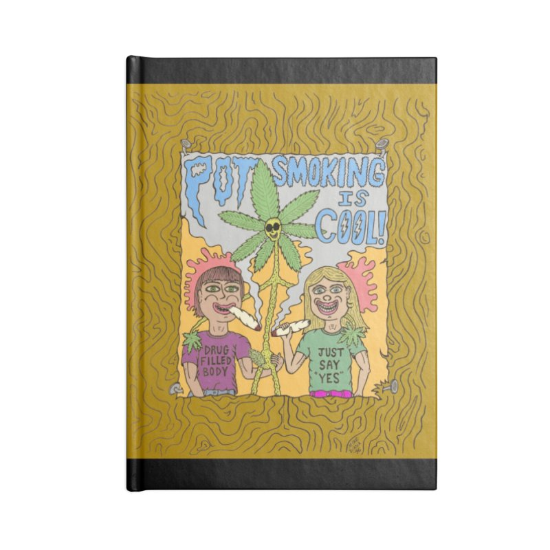 Pot Smoking Is Cool by Mike Diana Accessories Lined Journal Notebook by Mike Diana T-Shirts Mugs and More!