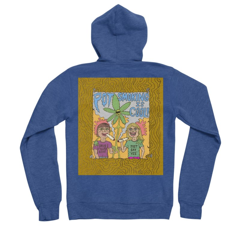 Pot Smoking Is Cool by Mike Diana Women's Sponge Fleece Zip-Up Hoody by Mike Diana T-Shirts Mugs and More!