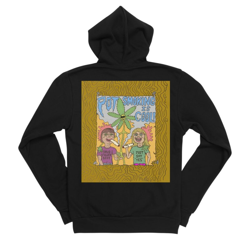 Pot Smoking Is Cool by Mike Diana Women's Sponge Fleece Zip-Up Hoody by Mike Diana T-Shirts! Horrible Ugly Heads Limited E