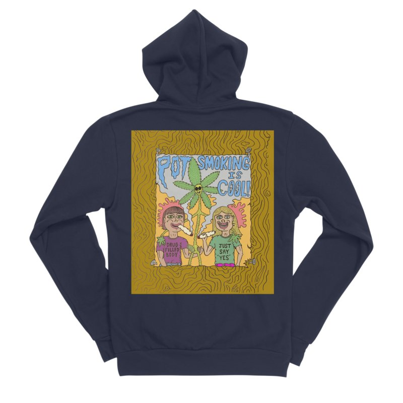 Pot Smoking Is Cool by Mike Diana Men's Sponge Fleece Zip-Up Hoody by Mike Diana T-Shirts Mugs and More!