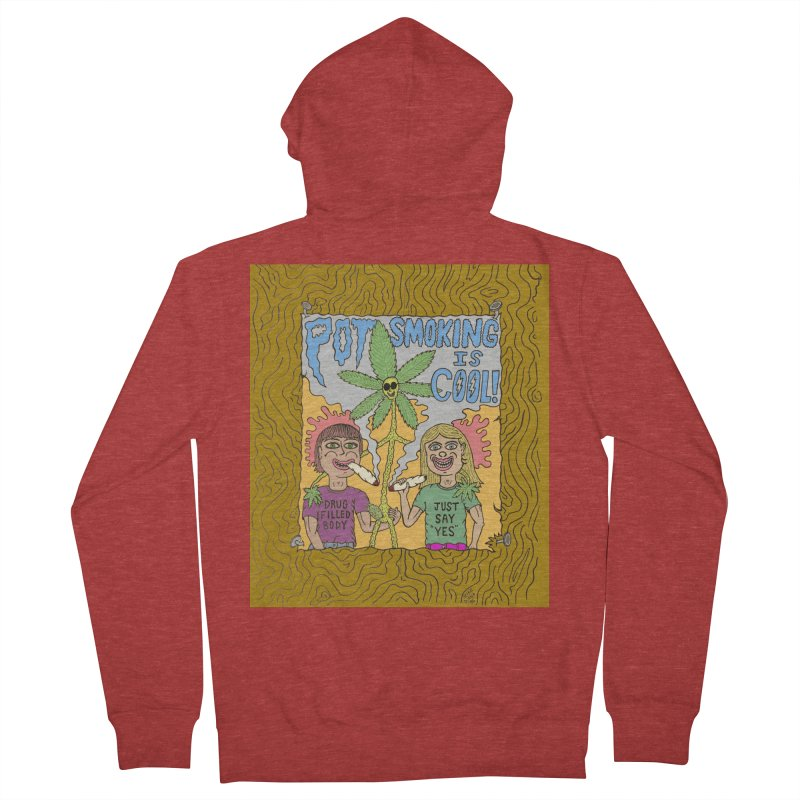 Pot Smoking Is Cool by Mike Diana Men's French Terry Zip-Up Hoody by Mike Diana T-Shirts Mugs and More!