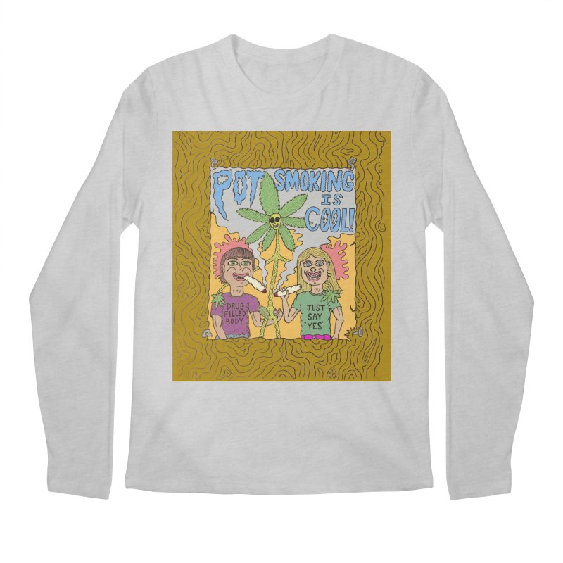 Pot Smoking Is Cool by Mike Diana Men's Regular Longsleeve T-Shirt by Mike Diana T-Shirts Mugs and More!