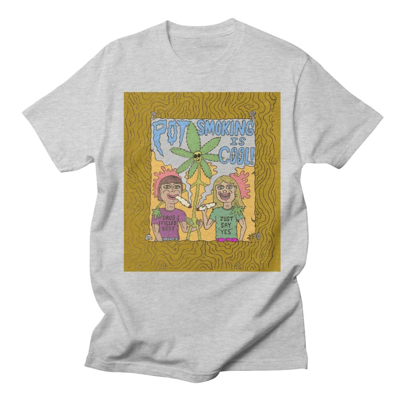 Pot Smoking Is Cool by Mike Diana Women's Regular Unisex T-Shirt by Mike Diana T-Shirts Mugs and More!