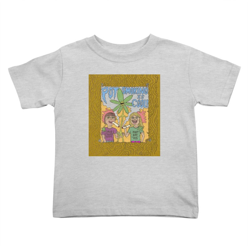 Pot Smoking Is Cool by Mike Diana Kids Toddler T-Shirt by Mike Diana T-Shirts Mugs and More!
