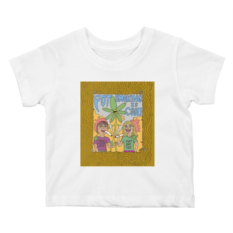 Pot Smoking Is Cool by Mike Diana Kids Baby T-Shirt by Mike Diana T-Shirts Mugs and More!