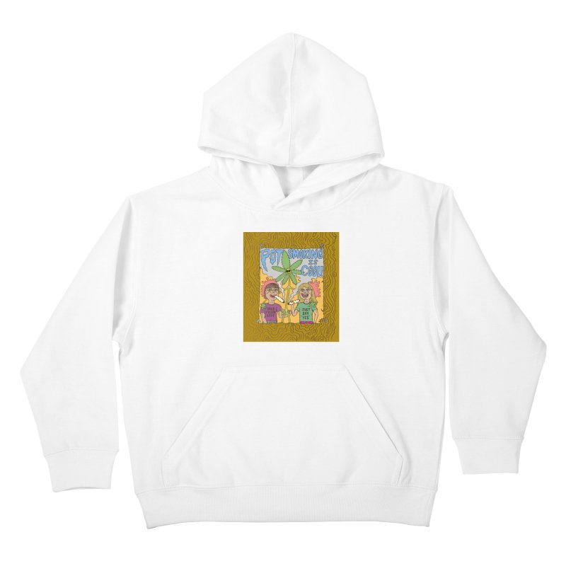 Pot Smoking Is Cool by Mike Diana Kids Pullover Hoody by Mike Diana T-Shirts! Horrible Ugly Heads Limited E