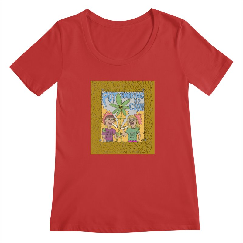 Pot Smoking Is Cool by Mike Diana Women's Regular Scoop Neck by Mike Diana T-Shirts Mugs and More!