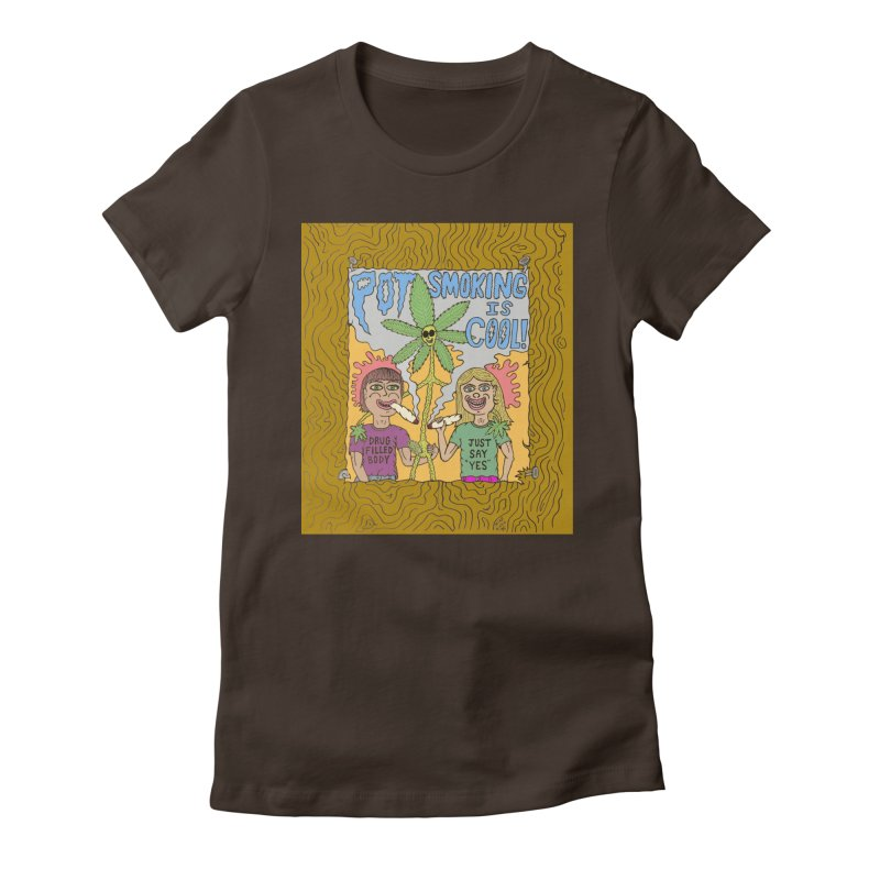 Pot Smoking Is Cool by Mike Diana Women's Fitted T-Shirt by Mike Diana T-Shirts Mugs and More!
