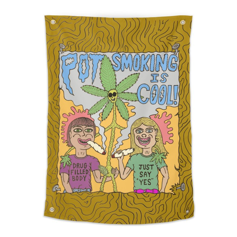 Pot Smoking Is Cool by Mike Diana Home Tapestry by Mike Diana T-Shirts! Horrible Ugly Heads Limited E