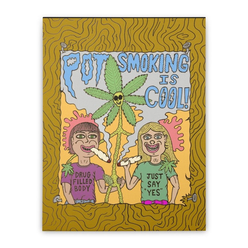 Pot Smoking Is Cool by Mike Diana Home Stretched Canvas by Mike Diana T-Shirts! Horrible Ugly Heads Limited E