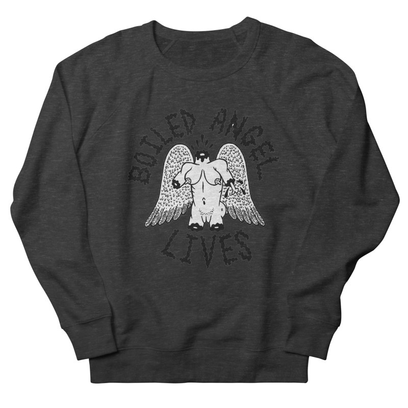 Boiled Angel Lives Men's French Terry Sweatshirt by Mike Diana T-Shirts Mugs and More!