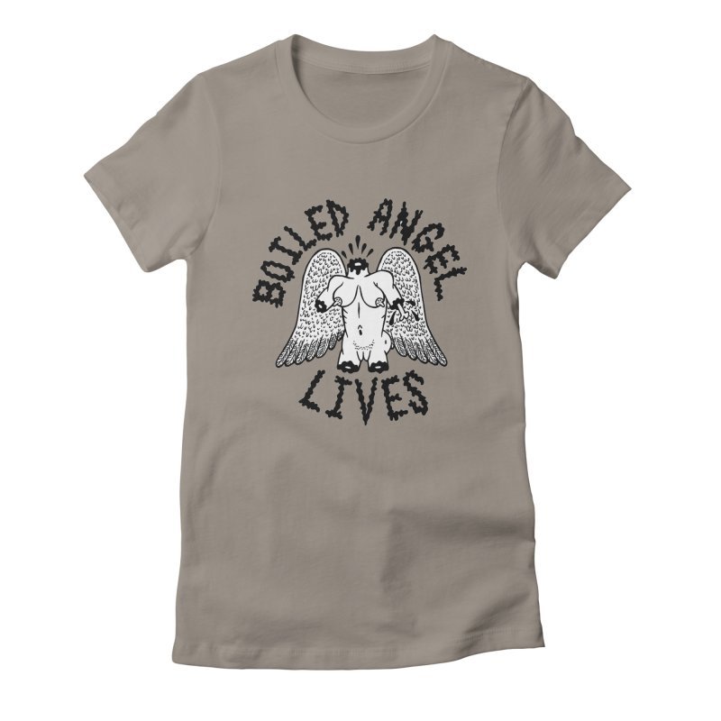 Boiled Angel Lives Women's Fitted T-Shirt by Mike Diana T-Shirts Mugs and More!