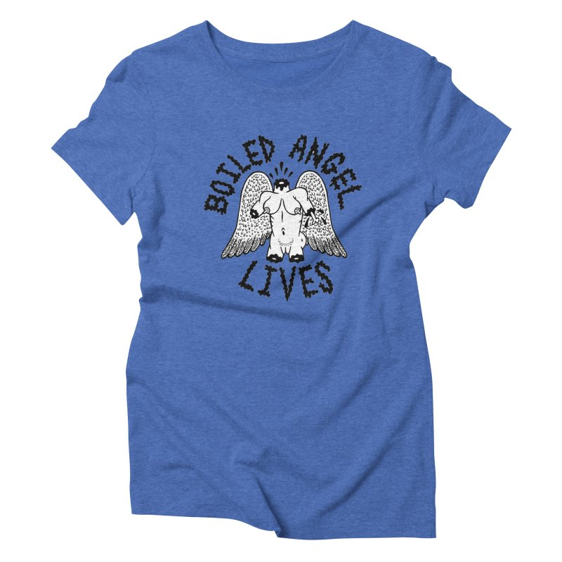 Boiled Angel Lives Women's Triblend T-Shirt by Mike Diana T-Shirts Mugs and More!