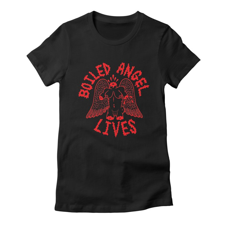 Mike Diana - BOILED ANGEL LIVES - Red Women's Fitted T-Shirt by Mike Diana T-Shirts Mugs and More!