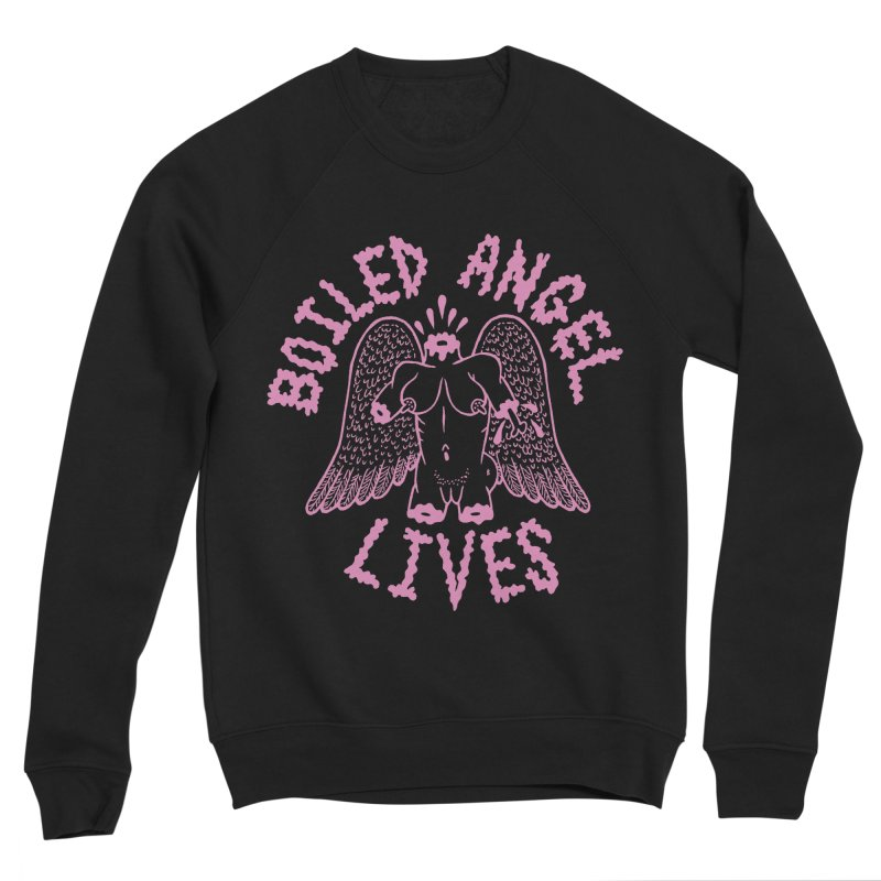 Mike Diana - BOILED ANGEL LIVES - Pink Women's Sponge Fleece Sweatshirt by Mike Diana T-Shirts Mugs and More!