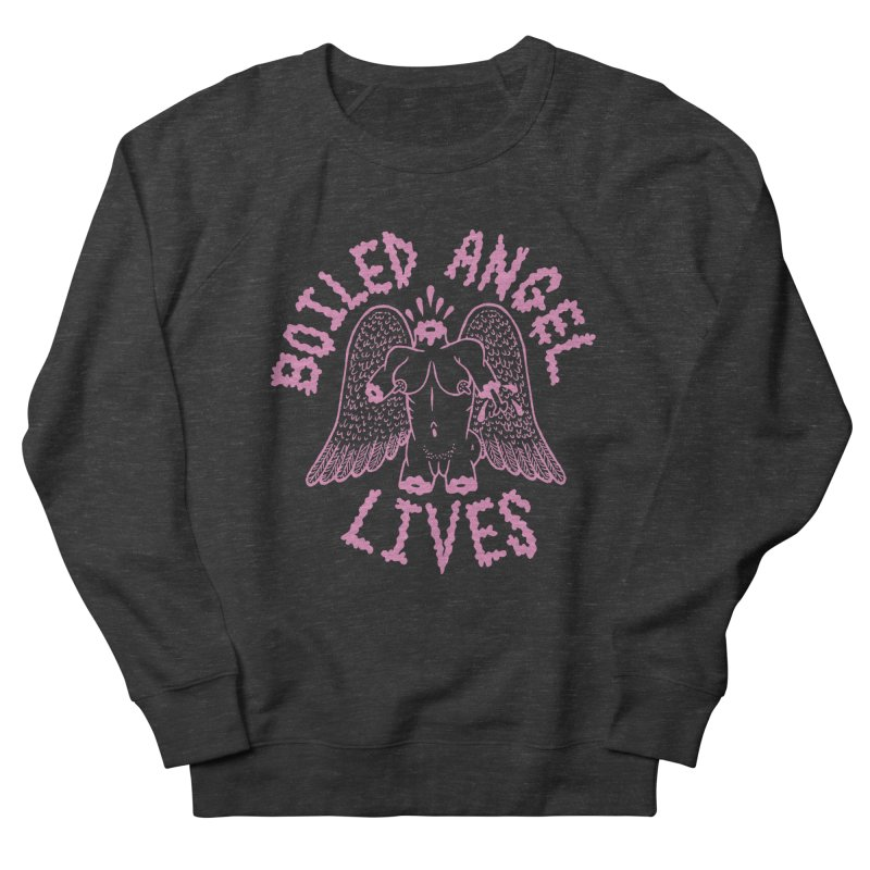 Mike Diana - BOILED ANGEL LIVES - Pink Women's Sweatshirt by Mike Diana T-Shirts Mugs and More!