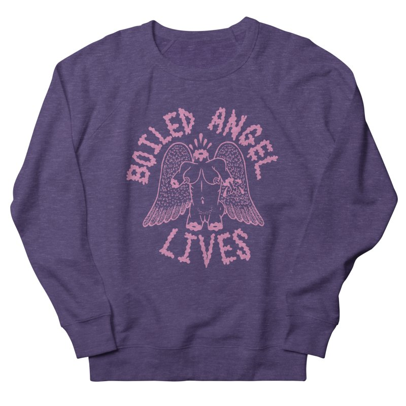 Mike Diana - BOILED ANGEL LIVES - Pink Women's French Terry Sweatshirt by Mike Diana T-Shirts! Horrible Ugly Heads Limited E