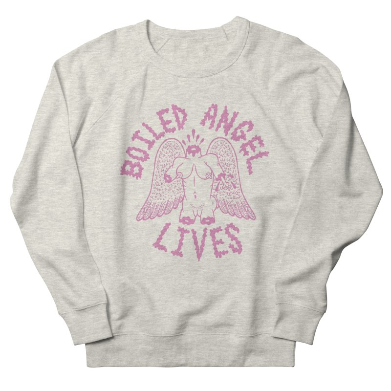 Mike Diana - BOILED ANGEL LIVES - Pink Women's French Terry Sweatshirt by Mike Diana T-Shirts Mugs and More!