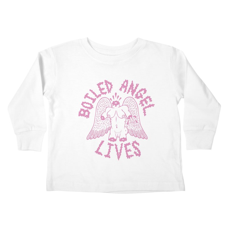 Mike Diana - BOILED ANGEL LIVES - Pink Kids Toddler Longsleeve T-Shirt by Mike Diana T-Shirts Mugs and More!