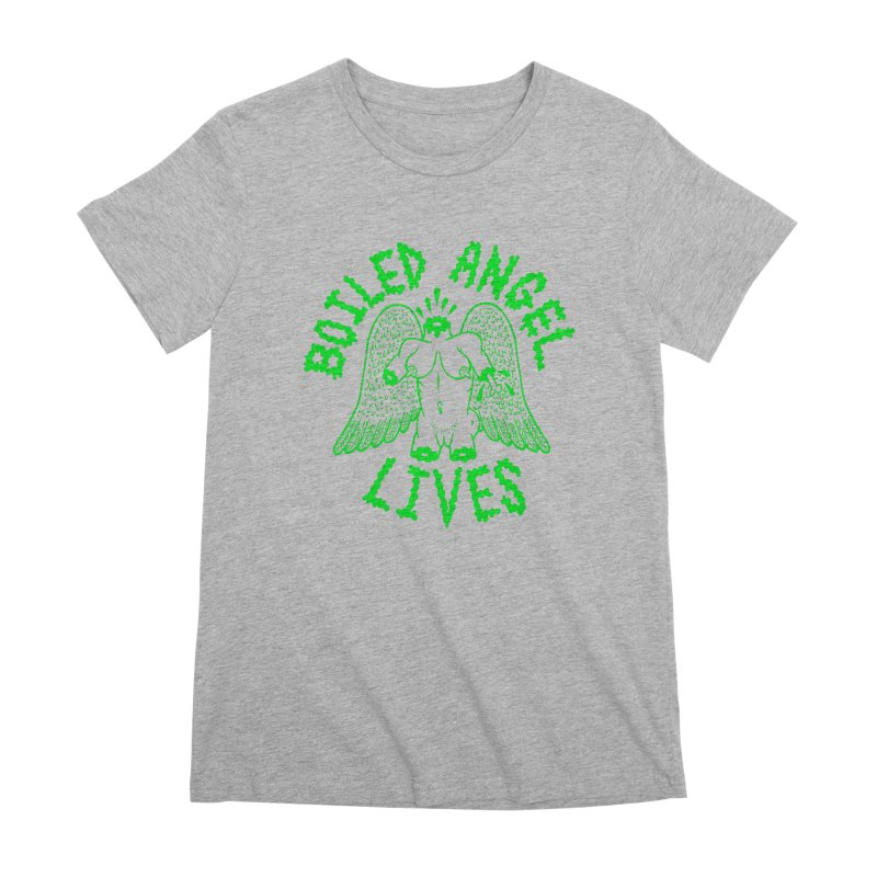 Mike Diana - BOILED ANGEL LIVES - Green Logo Women's Premium T-Shirt by Mike Diana T-Shirts! Horrible Ugly Heads Limited E