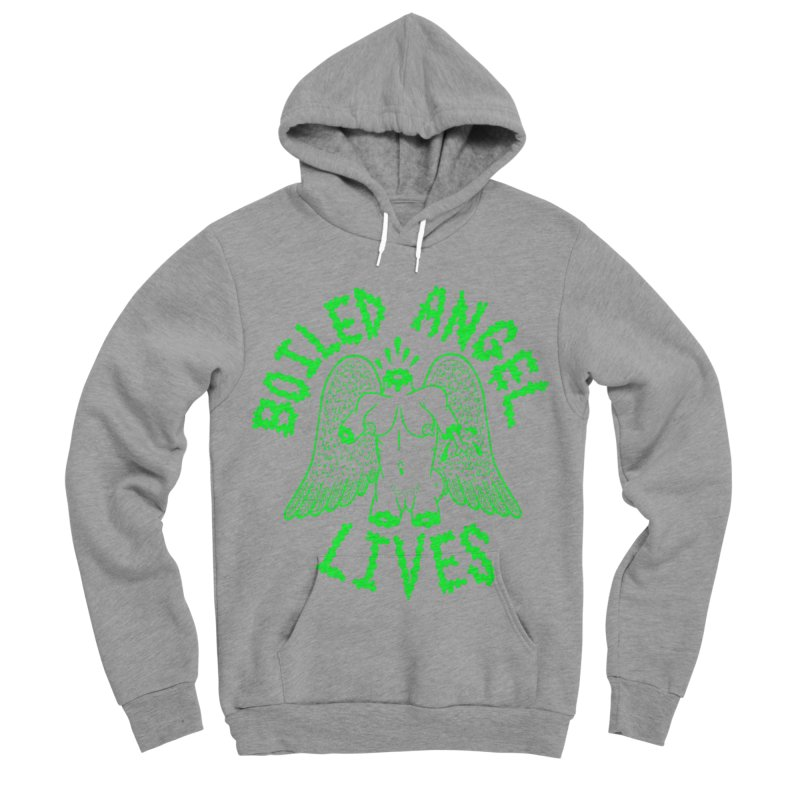 Mike Diana - BOILED ANGEL LIVES - Green Logo Women's Sponge Fleece Pullover Hoody by Mike Diana T-Shirts! Horrible Ugly Heads Limited E