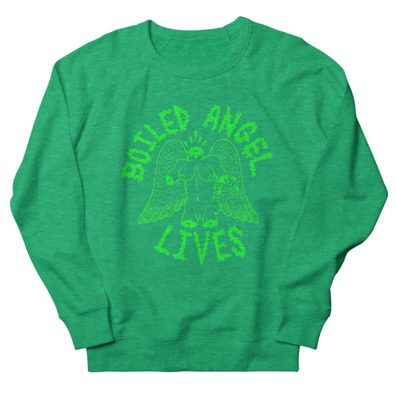 Mike Diana - BOILED ANGEL LIVES - Green Logo Women's French Terry Sweatshirt by Mike Diana T-Shirts Mugs and More!