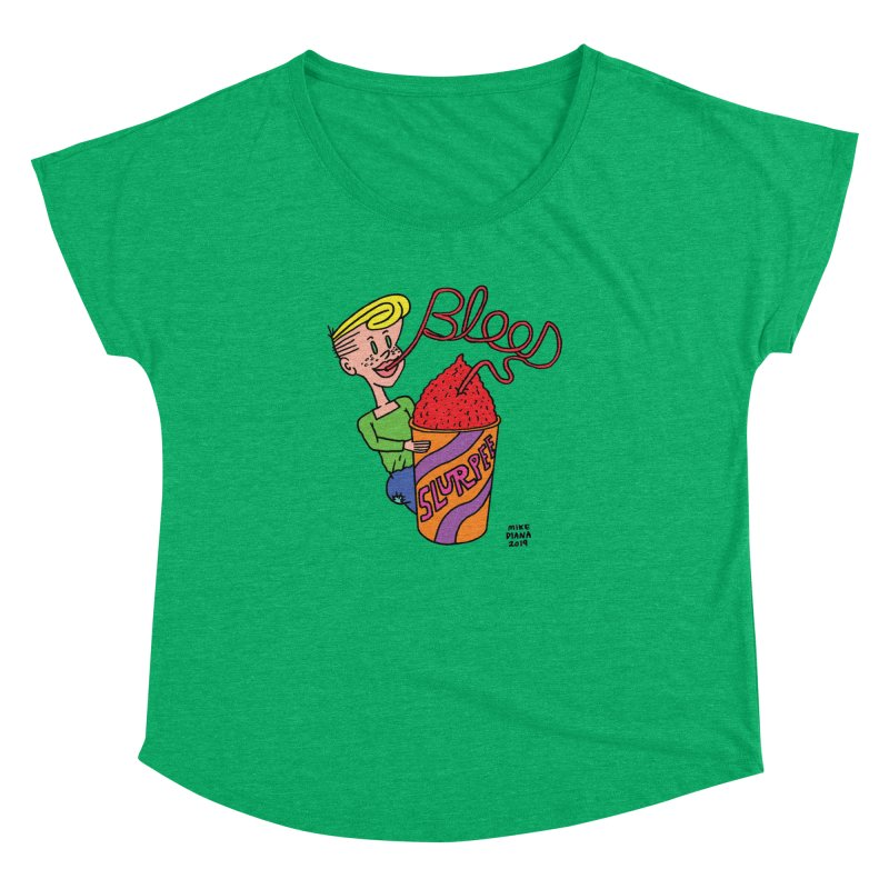Blood Slurpee Women's Dolman Scoop Neck by Mike Diana T-Shirts Mugs and More!