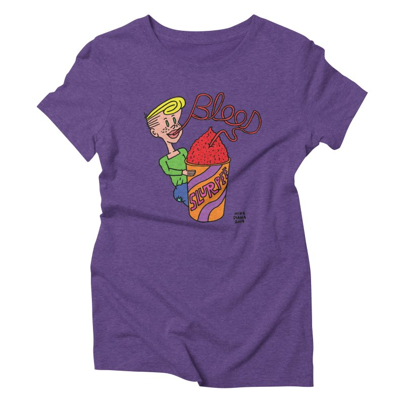 Blood Slurpee Women's Triblend T-Shirt by Mike Diana T-Shirts Mugs and More!