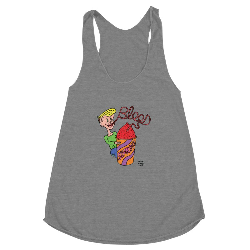 Blood Slurpee Women's Racerback Triblend Tank by Mike Diana T-Shirts Mugs and More!