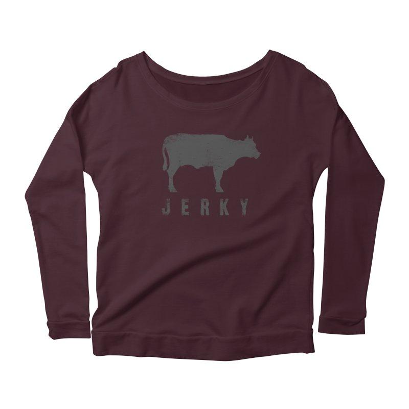 Jerky Women's Scoop Neck Longsleeve T-Shirt by Mike Kavanagh's Artist Shop