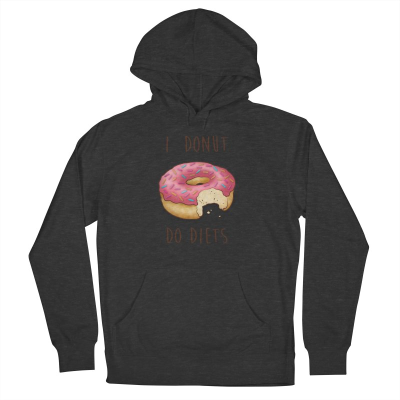 I Donut Do Diets Men's French Terry Pullover Hoody by Mike Kavanagh's Artist Shop