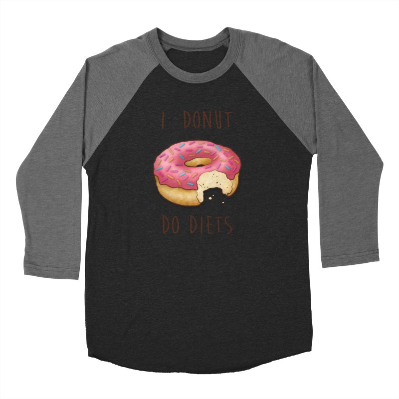 I Donut Do Diets Women's Baseball Triblend Longsleeve T-Shirt by Mike Kavanagh's Artist Shop