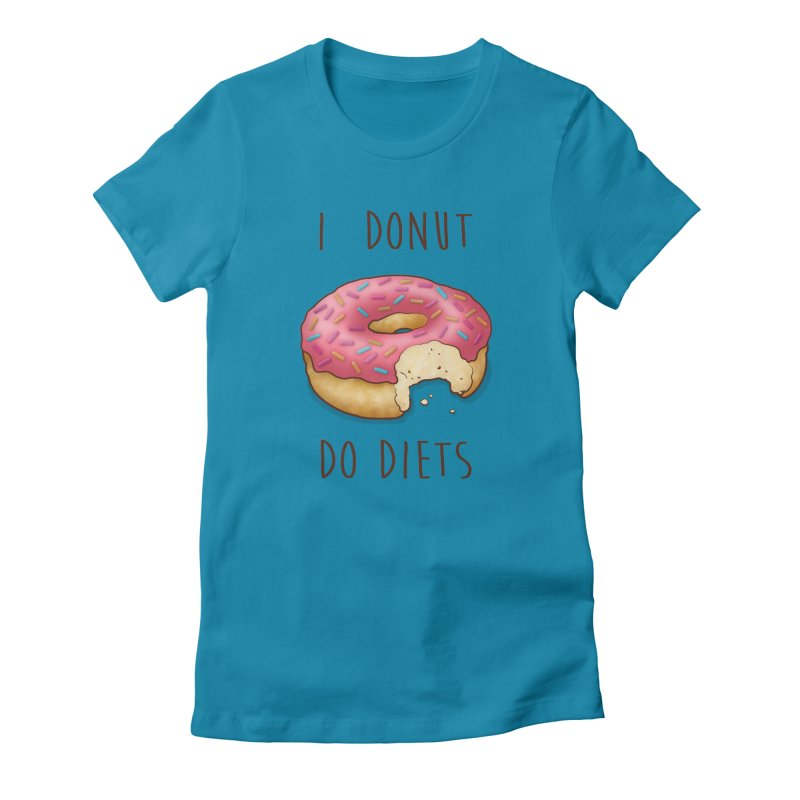 I Donut Do Diets Women's Fitted T-Shirt by Mike Kavanagh's Artist Shop