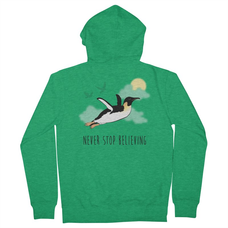 Never Stop Believing Women's French Terry Zip-Up Hoody by Mike Kavanagh's Artist Shop