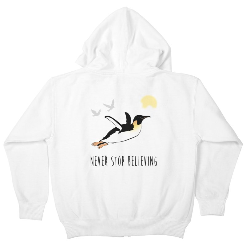Never Stop Believing Kids Zip-Up Hoody by Mike Kavanagh's Artist Shop
