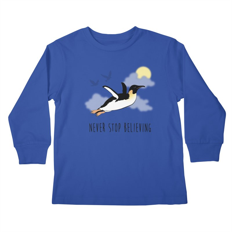 Never Stop Believing Kids Longsleeve T-Shirt by Mike Kavanagh's Artist Shop