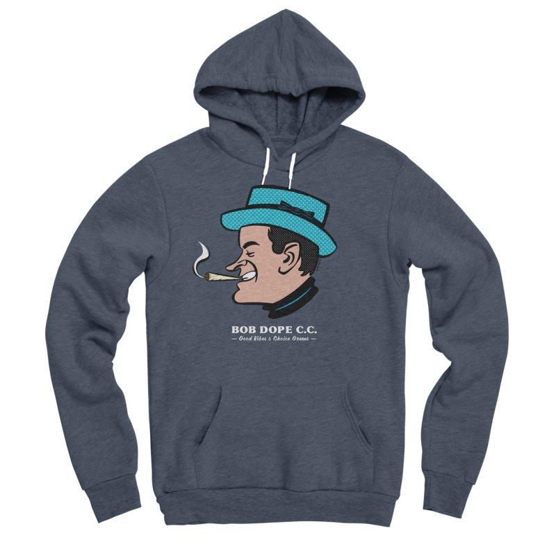 BOB DOPE C.C. Men's Sponge Fleece Pullover Hoody by The Mike Merg Shop -- On Threadless