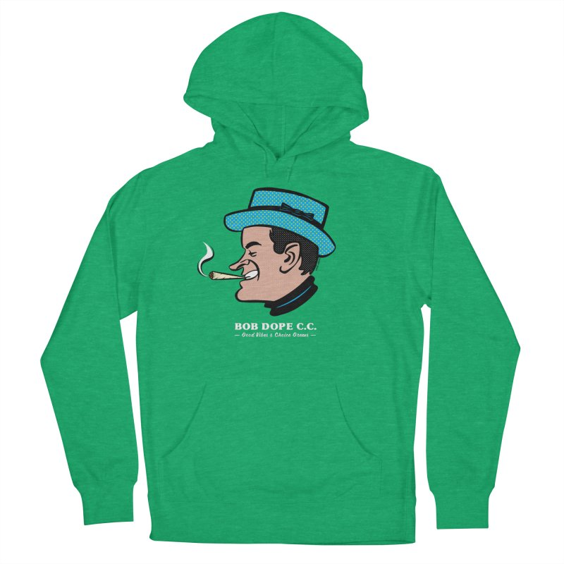 BOB DOPE C.C. Women's French Terry Pullover Hoody by The Mike Merg Shop -- On Threadless