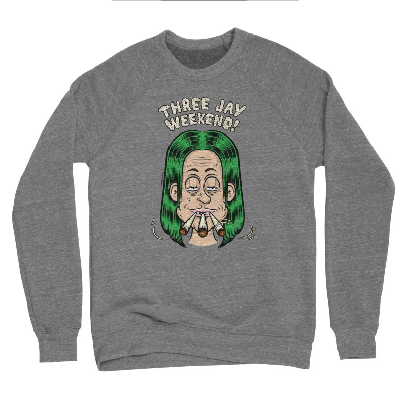 THREE JAY WEEKEND Men's Sponge Fleece Sweatshirt by The Mike Merg Shop -- On Threadless